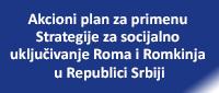 Akcioni plan za primenu Strategije za socijalno uključivanje Roma i Romkinja u Republici Srbiji