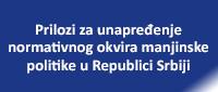 Prilozi za unapređenje normativnog okvira manjinske politike u Republici Srbiji